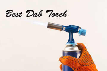 Best Dab Torch – Small Butane Torch – Best Mini Torch for Dabs – Cheap Dab Torch