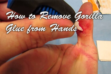 How to Remove Gorilla Glue from Hands