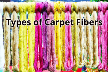 Types of Carpet Fibers – What Type of Carpet is the Most Durable?