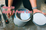 How to Open A Paint Can – Guides for Every Tool Guy
